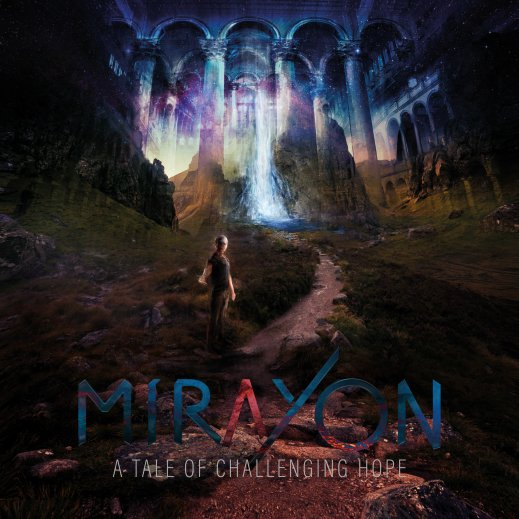 Mirayon: A Tale of Challenging Hope - Cover